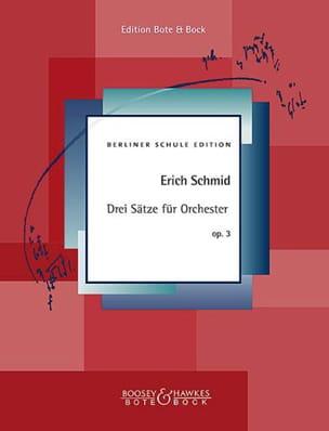 Drei Sätze für Orchester, opus 3 - Erich Schmid - laflutedepan.com