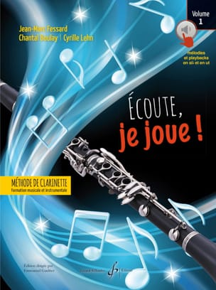 Jean-Marc FESSARD, Chantal BOULAY, Cyrille LEHN - Listen, I'm playing! - Volume 1 - Sheet Music - di-arezzo.co.uk