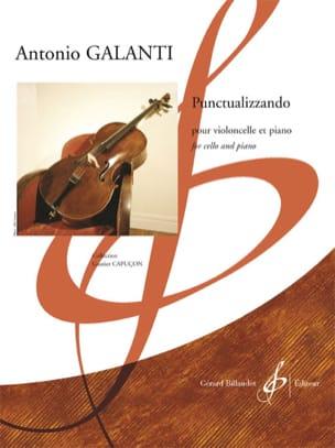 Antonio Galanti - Punctualizzando - Violoncelle et piano - Partition - di-arezzo.fr