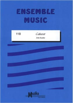 Cabaret - John Kander - Partition - ENSEMBLES - laflutedepan.com