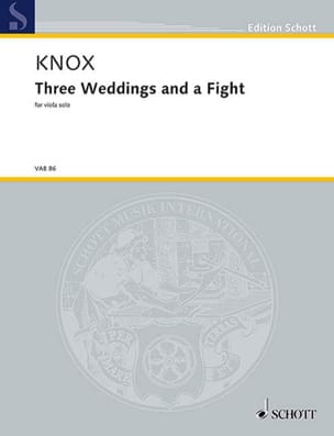 Garth Knox - Three Weddings and a Fight - Partition - di-arezzo.fr