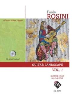 Paolo Rosini - Guitar Landscape vol 1 - Partition - di-arezzo.fr