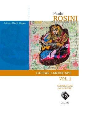 Guitar Landscape Vol. 2 - Paolo Rosini - Partition - laflutedepan.com