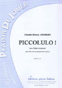 Claude-Henry Joubert - Piccolulo! - Sheet Music - di-arezzo.com