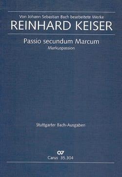 Keiser Reinhard - Passio secundum Marcum - Noten - di-arezzo.de