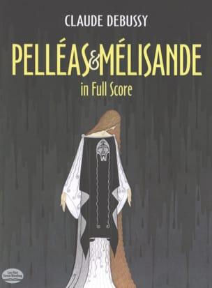 Pelléas et Mélisande DEBUSSY Partition Grand format - laflutedepan