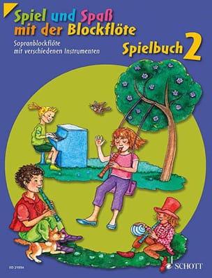 Spiel und Spass mit der Blockflöte - Spielbuch 2 - laflutedepan.com