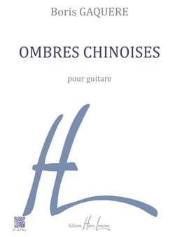 Boris Gaquère - Ombres Chinoises - Guitare - Partition - di-arezzo.fr