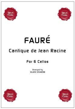 Cantique de Jean Racine - 6 Violoncelles FAURÉ Partition laflutedepan