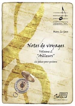Notes de voyage Vol. 2 - Ailleurs Gars Marc Le Partition laflutedepan