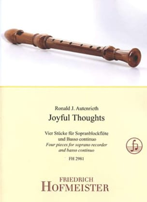 Ronald J. Autenrieth - Joyful Thoughts - Soprano and BC Recorder - Sheet Music - di-arezzo.co.uk