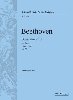Ludwig van Beethoven - Ouverture Leonore 3, op. 72 - Partition - di-arezzo.fr