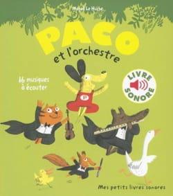 Paco et l'Orchestre Huche Magali Le Livre laflutedepan