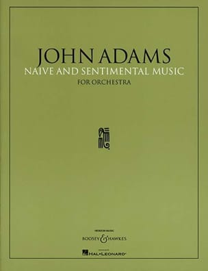 Naïve and Sentimental Music John Adams Partition laflutedepan