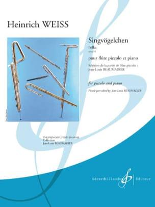 Heinrich Weiss - Singvögelchen, Polka opus 55 - Partition - di-arezzo.fr