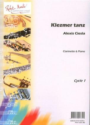 Alexis Ciesla - Klezmer Tanz - Partition - di-arezzo.fr