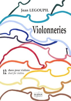 Jean Legoupil - Violins - 12 duets for violins - Sheet Music - di-arezzo.com