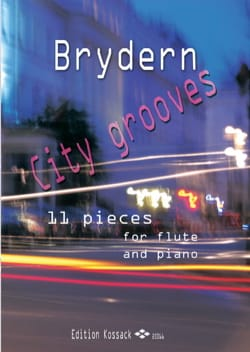 Benedykt Brydern - City grooves - Flute and piano - Sheet Music - di-arezzo.co.uk