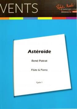 Astéroïde - Flûte et piano René Potrat Partition laflutedepan