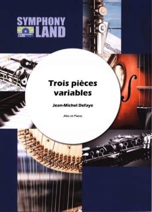 Jean-Michel Defaye - Trois pièces variables pour alto - Partition - di-arezzo.fr