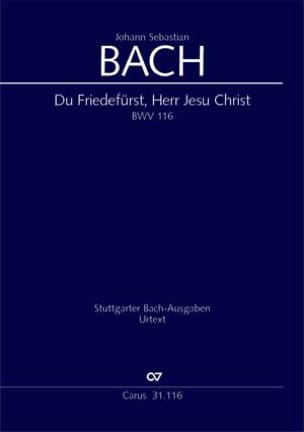 Du Friedefürst, Herr Jesu Christ BWV 116 - BACH - laflutedepan.com