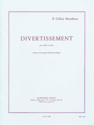Raymond Gallois-Montbrun - Divertissement – Flûte et piano - Partition - di-arezzo.fr