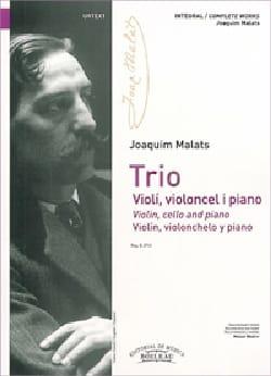 Trio violon, violoncelle et piano - Joaquim Malats - laflutedepan.com