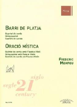 Fréderic Mompou - Oracio Mistica / Barri de Platja - Partition - di-arezzo.fr