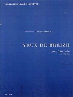 Yeux de Breizh - Jérôme Naulais - Partition - laflutedepan.com