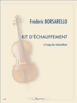 Frédéric Borsarello - Kit d'échauffement a l'usage des violoncellistes - Partition - di-arezzo.fr