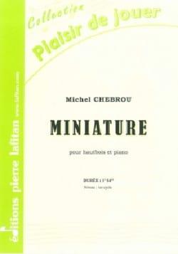 Michel Chebrou - Miniature - Sheet Music - di-arezzo.co.uk