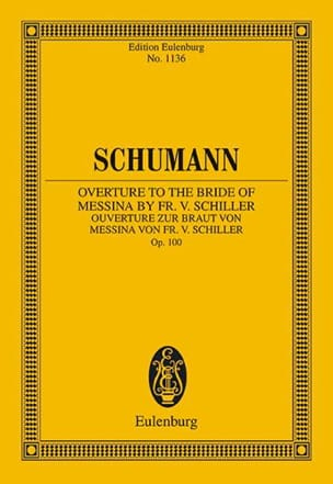 SCHUMANN - Overture to the bride of Messina by Schiller, op. 100 - Partition - di-arezzo.fr