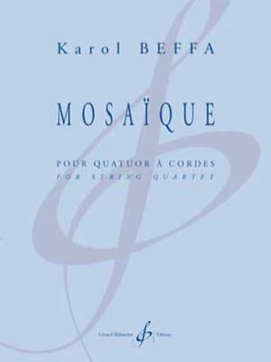 Mosaïque - Quatuor à cordes - Karol Beffa - laflutedepan.com