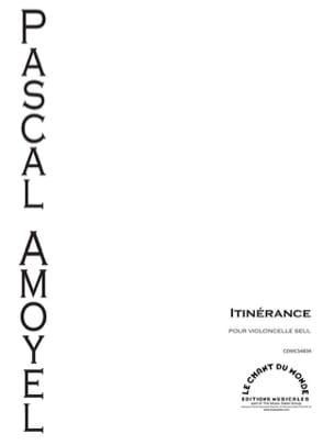 Itinérance - Violoncelle seul - Pascal Amoyel - laflutedepan.com
