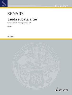 Gavin Bryars - Lauda rubata a tre (2014) - Partition - di-arezzo.fr