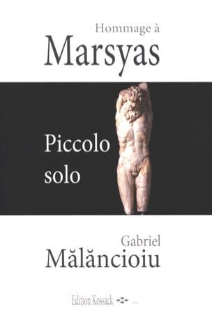 Gabriel Malancioiu - Hommage à Marsyas - Piccolo solo - Partition - di-arezzo.fr