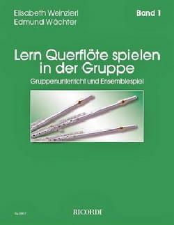 Elisabeth et Wächter Edmund Weinzierl - Lern Querflöte Spielen in der Gruppe Band 1 - Sheet Music - di-arezzo.co.uk
