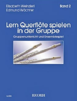 Elisabeth et Wächter Edmund Weinzierl - Lern Querflöte spielen in der Gruppe Band 2 - Sheet Music - di-arezzo.co.uk
