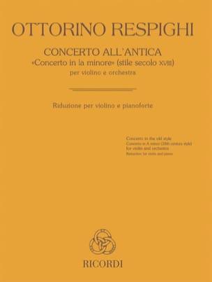 Ottorino Respighi - Concerto all'Antica - Violon et piano - Partition - di-arezzo.fr