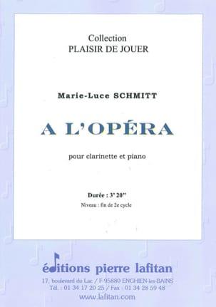 A l'Opéra Marie-Luce Schmitt Partition Clarinette - laflutedepan