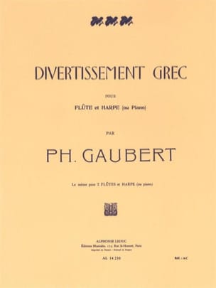 Philippe Gaubert - Greek Entertainment - Flute harp - Sheet Music - di-arezzo.co.uk