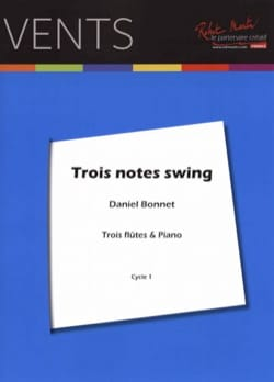 Daniel Bonnet - Trois notes swing - 3 Flûtes et piano - Partition - di-arezzo.fr