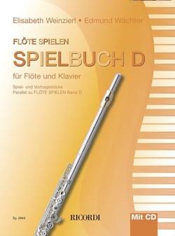 Weinzierl Elisabeth / Wächter Edmund - Flöte spielen - Spielbuch D - Flûte et piano - Partition - di-arezzo.fr