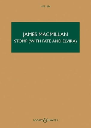 James MacMillan - Stomp with Fate and Elvira - Conducteur - Partition - di-arezzo.fr