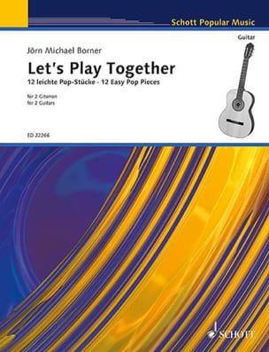 Jörn Michael Borner - Let's Play Together - 2 Guitars - Sheet Music - di-arezzo.com