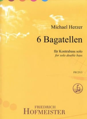 Michael Herzer - 6 Bagatelles - Double bass solo - Sheet Music - di-arezzo.com
