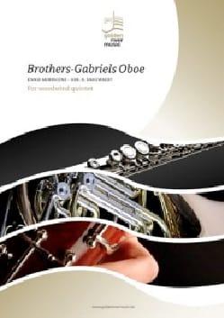 Ennio Morricone - Brothers-Gabriels Oboe - Quintette à vent - Partition - di-arezzo.fr