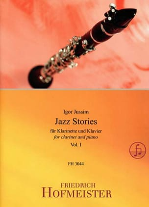 Jazz Stories, vol. 1 - Clarinette et piano Igor Jussim laflutedepan