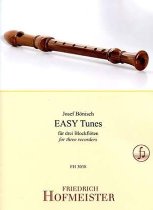 Josef Bönisch - EASY Tunes - 3 Flûtes à bec - Partition - di-arezzo.fr