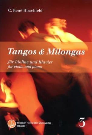 C. René Hirschfeld - Tangos and Milongas, vol. 3 - Violin and piano - Sheet Music - di-arezzo.com